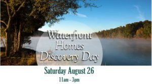 Waterfront Homes Discovery Day Aug. 26